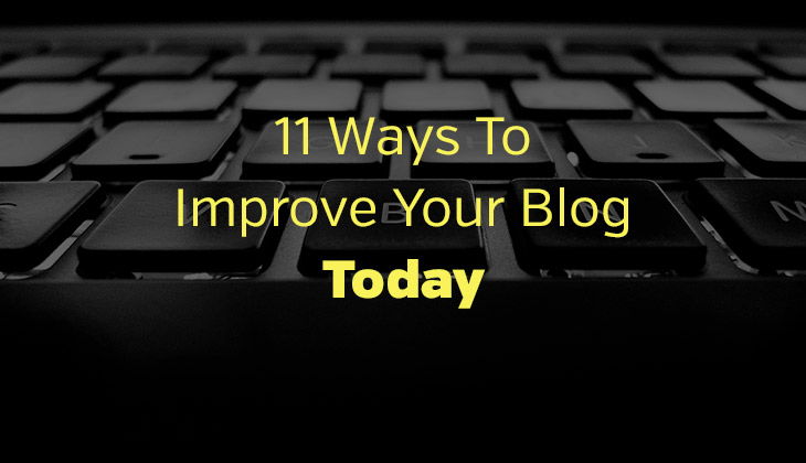 Improve Your Blog Today