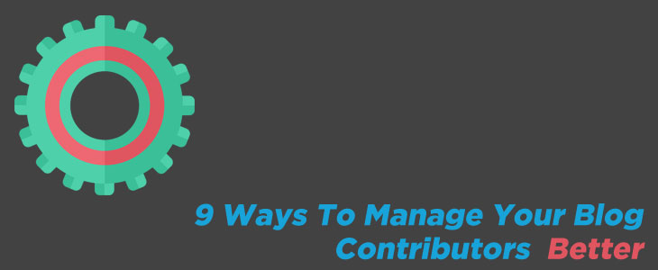 Manage Blog Contributors Better