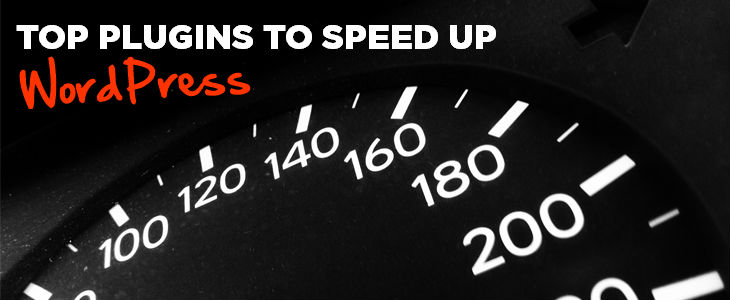 Top WordPress Speed Enhancing Plugins