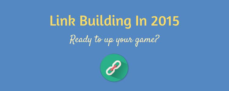 Link-Building-In-2015