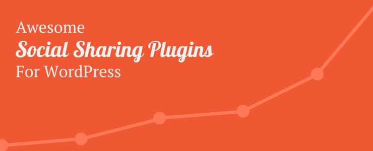 Best WordPress Social Sharing Plugins